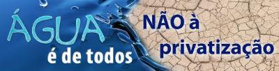 PS, PSD E CDS-PP IMPEDEM A CONSAGRAÇÃO NA LEI DO DIREITO À ÁGUA
