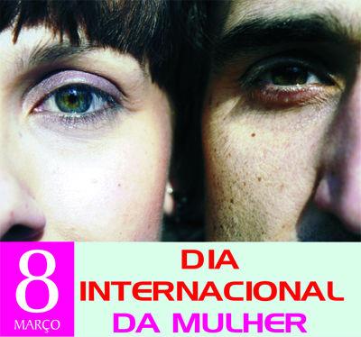 MARCHA PELO CAMINHO DA IGUALDADE - 8 DE MARÇO - DIA INTERNACIONAL DA MULHER