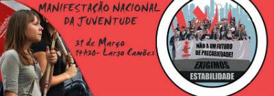 MANIFESTAÇÃO NACIONAL DA JUVENTUDE TRABALHADORA - 31 DE MARÇO - 14H30 NO LARGO CAMÕES